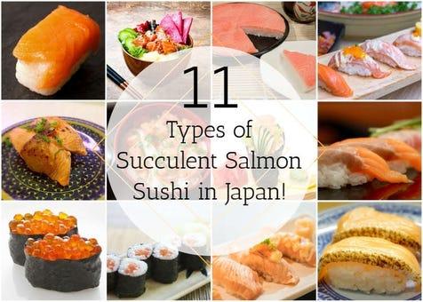 From Nigiri to Oshizushi! 11 Types of Succulent Salmon Sushi in Japan