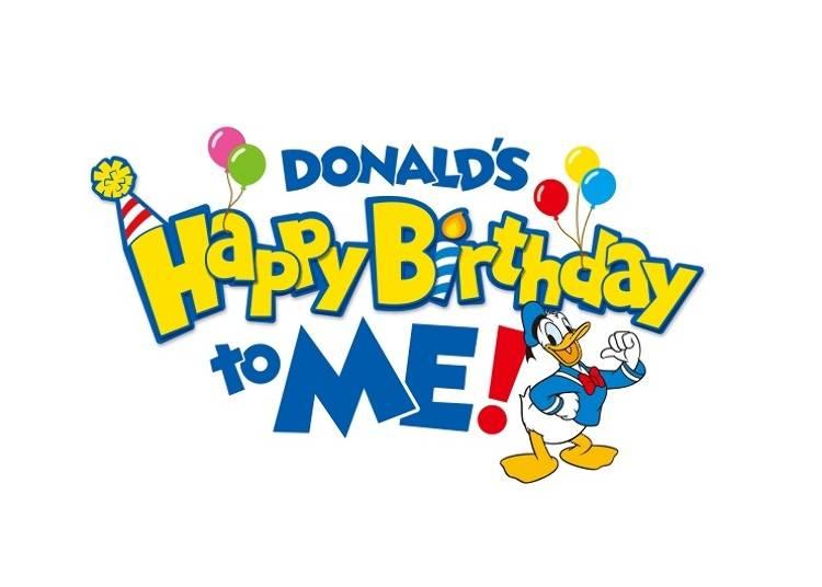"""同時開催!ドナルドダックの誕生日をお祝いするスペシャルプログラム「ドナルドの""""ハッピーバースデー・トゥ・ミー!""""」"""