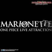 ONE PIECE LIVE ATTRACTION『MARIONETTE』