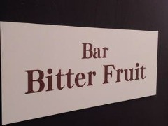 Bar Bitter Fruit