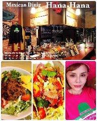 Mexican Dining  Hana-Hana