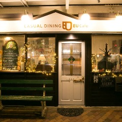 CASUAL DINING EU Cafe(イーユーカフェ)