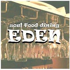 Soul food dining EDEN