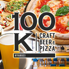 100K HYAKKEI Craft beer&PIZZA