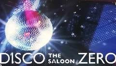 DISCO THE SALOON ZERO