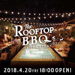 THE ROOFTOP BBQ なんばパークス店