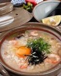 繊細なダシと、新鮮で旬の食材を使用した雑炊は格別!