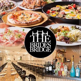 the brides bridge 〜ザ ブライズ ブリッジ〜