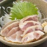 新鮮だからこそ味わえる鶏タタキなどを是非お召し上がり下さい!