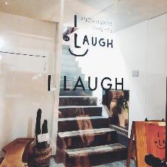 I LAUGH