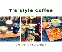 T's style Coffee 那覇新都心店