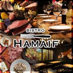 BISTRO HAMAIF -ビストロ ハマイフ- 新富町