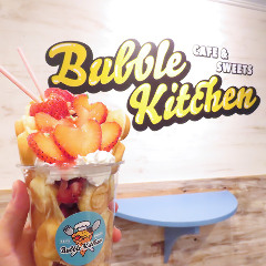 Cafe&Sweets Bubble kitchen ~バブルキッチン~