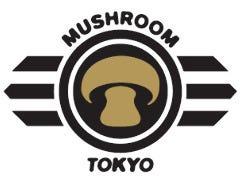 MUSHROOM TOKYO