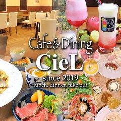 Cafe&Dining CieL