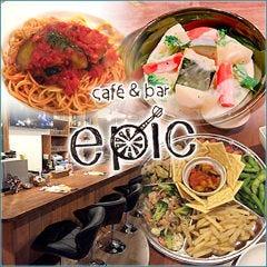cafe&bar~epic~エピック