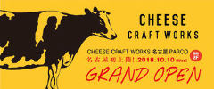 CHEESE CRAFT WORKS 名古屋PARCO