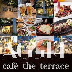 ガーデンダイニング AGGRE cafe the terrace