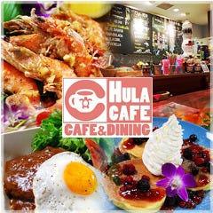 CAFE&DINING HULA CAFE