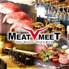 NIKUダイニング meat meet(ミートミート)