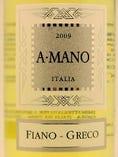 ア・マーノ・ビアンコ・IGT 2009=産地イタリア(フィアーノ50%、グレコ50%)