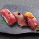 『和牛寿司3種盛り』旨い!の一言です。