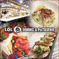 LOL DINING & PATISSERIE