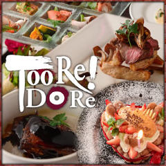 Too、Re!Do、Re!【トゥーレ・ドゥーレ】