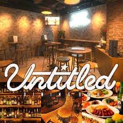 渋谷 Dining Bar UNTITLED