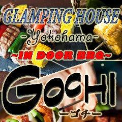 Glamping House yokohama GOCHI‐ゴチ‐